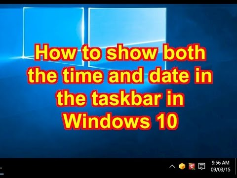 How to show both the time and date in the taskbar in Windows 10