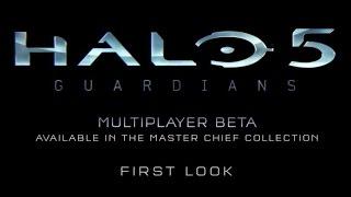 Halo 5: Guardians - Multiplayer Beta First Look [EN]
