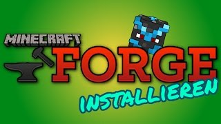 MINECRAFT FORGE + Mods installieren - Tutorial