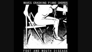 WAVES CRASHING PIANO CHORDS - I Hope I Get AIDS [2012] Noise / Power Electronics