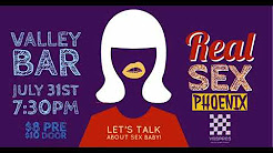 Real Sex Phoenix  -  A Live Panel Discussion