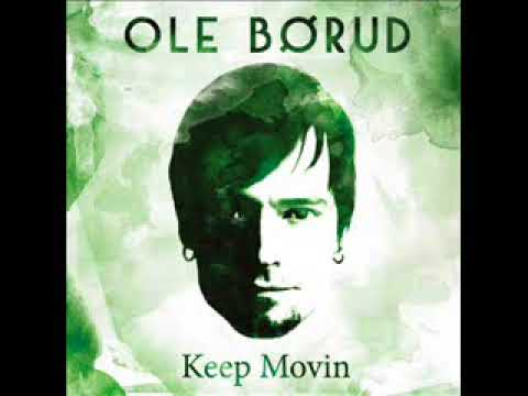 Ole Børud - Keep Movin ( CD Completo )