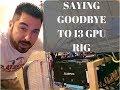 We must say goodbye to 13 gpu mining rig