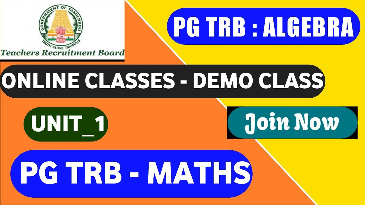 PG TRB MATHS - ONLINE CLASS | DEMO VIDEO : UNIT_1 - ALGEBRA | TAMILSOLAI ACADEMY -KARUR |