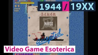 1944 : The Loop Master / 19XX - Capcom CPS 2 - Video Game Esoterica Ep 52