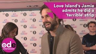 Love Island's Jamie admits he did a 'terrible' strip