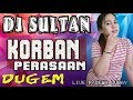 DJ Korban Perasaan - OT Sultan Pagar Dewa Lubay