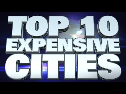 10 Most Expensive Cities to Live 2014