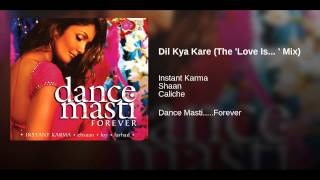 Dil Kya Kare (The