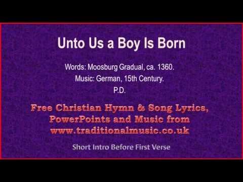 Unto Us A Boy Is Born - Christmas Carols Lyrics & Music