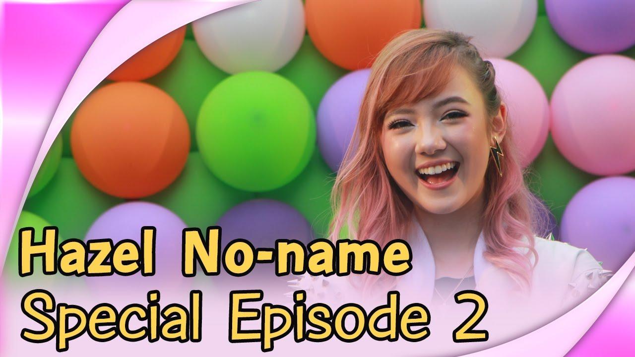 Hazel Noname - Special episode Q&A with Jannine 2 ถามตอบกับพลอยชมพู