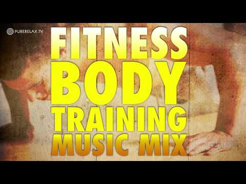 Fitness Body Training Music Mix - PureRelaxTV