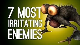 7 Most Annoying Enemies We'll Curse With Our Dying Breath