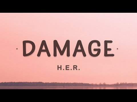 HER – Damage (Lyrics)