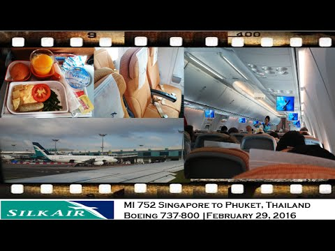 SILKAIR MI 752 Singapore to Phuket, Thailand Boeing 737-800