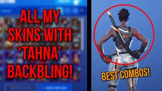 FORTNITE TSUKI SKIN! ALL MY SKINS SHOWCASED WITH THE TAHNA BACKBLING (KATANA) - BEST COMBOS