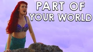 Ariel in Real Life - Part of Your World | Disney's Little Mermaid