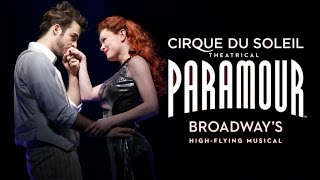 Video PARAMOUR on Broadway by Cirque du Soleil - Official Trailer download MP3, 3GP, MP4, WEBM, AVI, FLV Juni 2018
