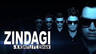 Zindagi - New Hindi Rap Song & Melody | K Kshitij Ft. Eshan | 2015 | HD