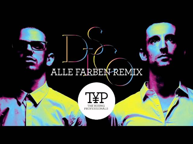 D.I.S.C.O  (Alle Farben Remix) — The Young Professionals