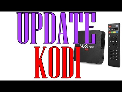 📢KODI UPDATE 16.1, MXQ PRO, M8S Or Any Android TV