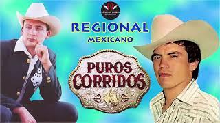 Regional Mexicano -  Puros corridos Mix - Grandes Exitos
