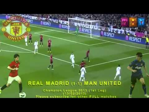 FULL 1st Leg - REAL MADRID vs MAN UNITED 1-1 (13/02/2013) Champion League