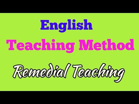 ENGLISH TEACHING METHOD || REMEDIAL TEACHING METHOD||