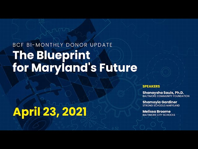 BCF Bi-Monthly Donor Update: Blueprint for Maryland's Future