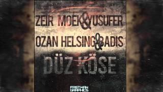 Zeir Moek & Hodri &Yusuf Er&Badis-Düz Köşe (2015) Alanya Underground