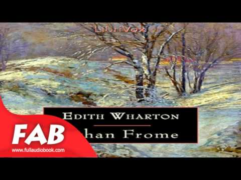 Ethan Frome Full Audiobook by WHARTON by General, Romance Fiction