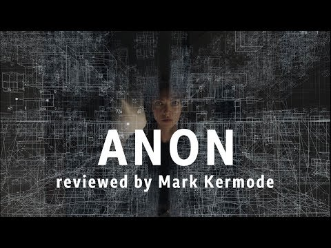 Anon reviewed by Mark Kermode