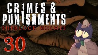 Our final case begins! - SHERLOCK HOLMES: CRIMES AND PUNISHMENTS - Part 30