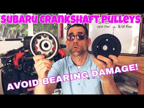 Subaru DIY:  Can Crankshaft Pulleys Cause DAMAGE? OEM Steel vs. Billet Aluminum
