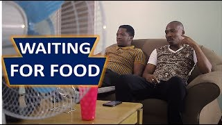 Waiting For Food At Your Friend's House (MDM Sketch Comedy)