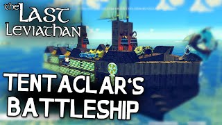the Last Leviathan Game - Sea Besiege! - Tentaclar's Battleship - The Last Leviathan Gameplay
