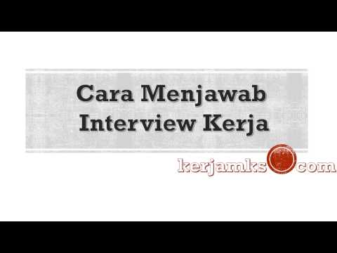 Cara Menjawab Interview Kerja
