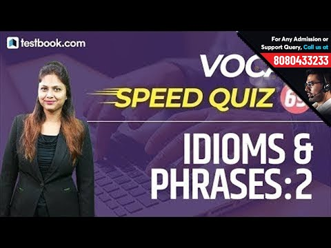 Vocab Speed Quiz 69 | Idioms & Phrases for SSC CGL English | Tricks to Enhance English Vocabulary