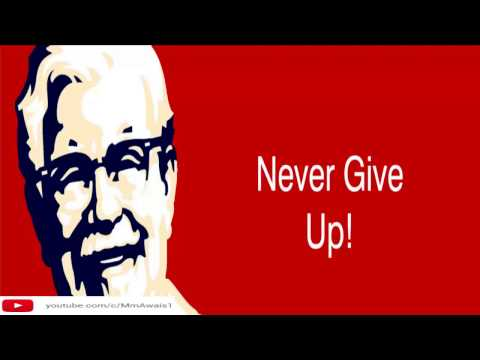 Never Give Up-Motivational Video Featuring KFC