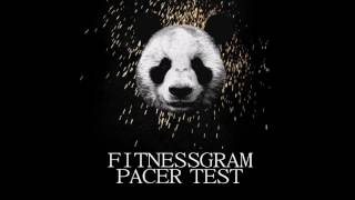 PANDA (FITNESSGRAM PACER TEST REMIX)