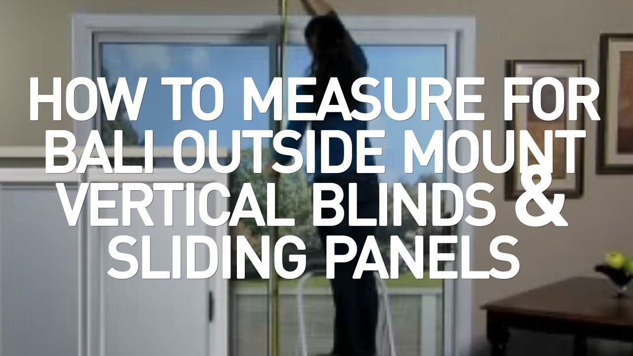 Bali Blinds How To Measure Outside Mount Vertical And Sliding Panels