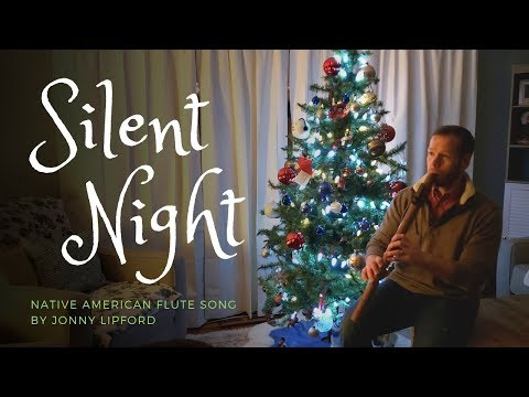 Silent Night Played On The Native American Flute | Jonny Lipford