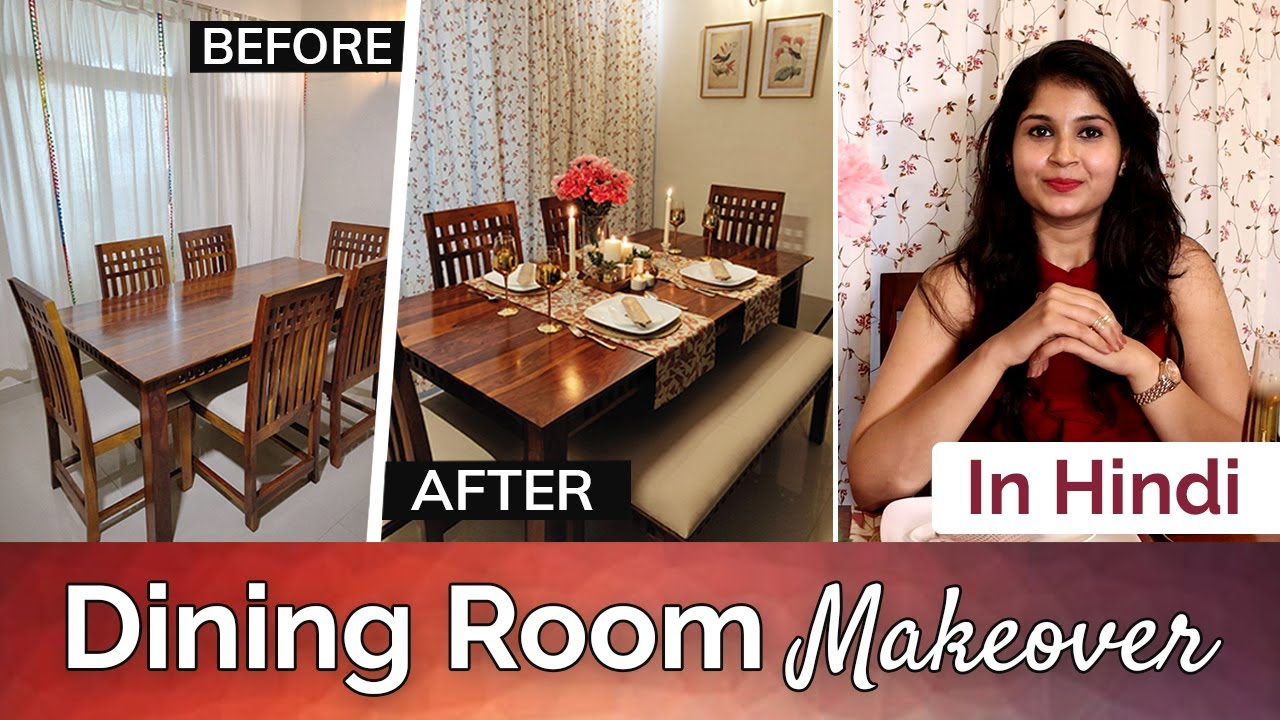 Dining Room Makeover Budget Friendly Dining Room Decorating Ideas Hindi Youtube