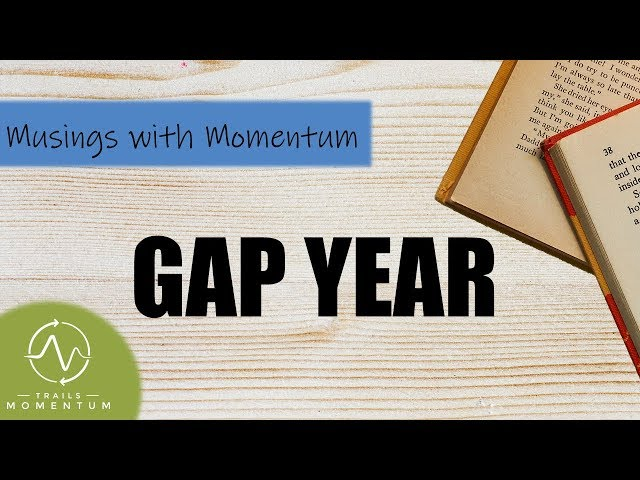 Benefits of a Gap Year Program