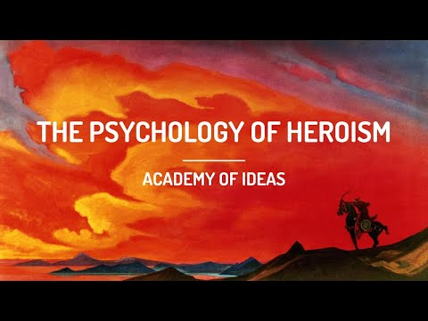 How To Be A Hero - The Psychology Of Heroism
