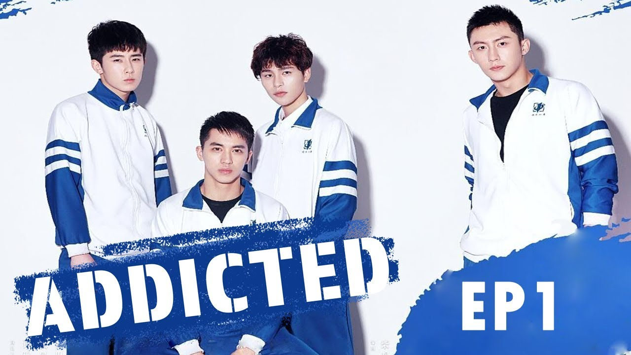 Download 【Full】Addicted  EP1 ——Starring:  Timmy Xu,  Johnny Huang, Chen Wen, Lin Feng Song