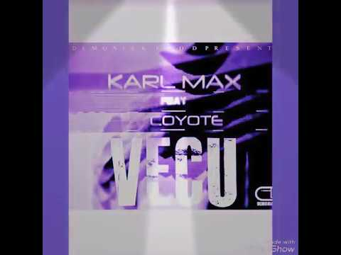KARL MAX X COYOTE X VÉCU OFFICIEL