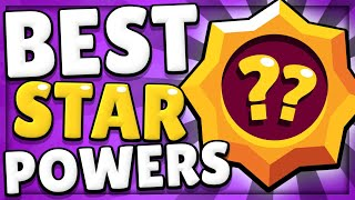 The BEST Star Powers for EVERY Brawler in Brawl Stars!