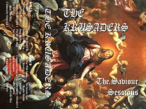 The Krusaders -- The Saviour Sessions [Full Album]