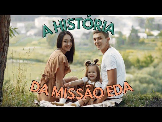 A história da Missão EDA